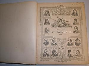 Neue Musik-Zeitung. Illustriertes Familienblatt. VI. und VII. Jahrgang 1885 und 1986 in einem Band.