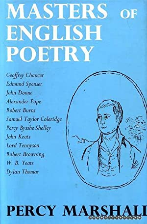 Masters of English Poetry: Marshall, Percy
