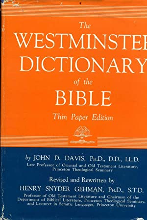 THE WESTMINSTER DICTIONARY OF THE BIBLE: Davis, John D