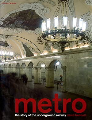 Metro : The Story of the Underground: Bennett, David