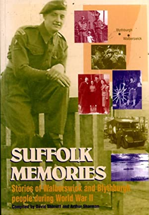 Suffolk Memories - Stories of Walberswick and Blythburgh people during World War II