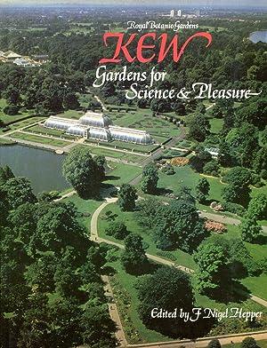 ROYAL BOTANIC GARDENS KEW Gardens for Science: Hepper, F Nigel