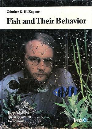 Fish and Their Behavior (Behaviour): Zupanc, Gunther K.