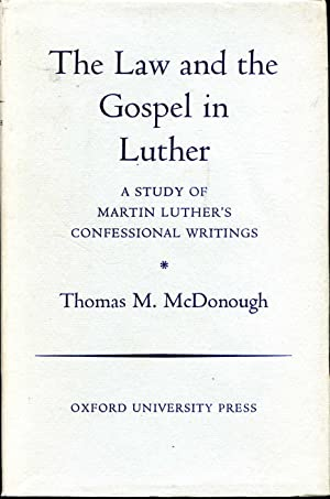 The Law and the Gospel in Luther: McDonough, Thomas M