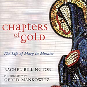 Chapters Of Gold : The Life Of: Billington, Rachel &