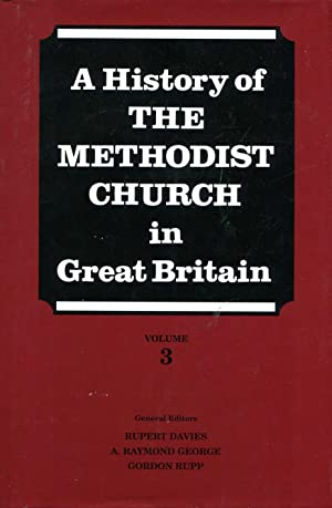 A History of the Methodist Church in: Davies, Rupert &