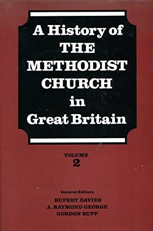 History of the Methodist Church in Great: Davies, Rupert &