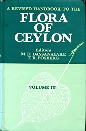 A Revised Handbook to the Flora of: Dassanayake, M. D.
