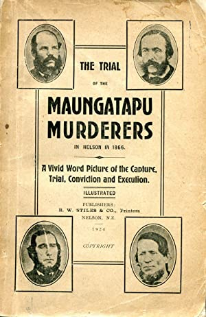 The Maungatapu Mountain Murders, a narrative of: Grace, A A