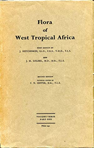 Flora of West tropical Africa Volume III,: Hutchinson, John &