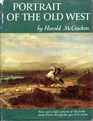 Portrait of the Old West with ABiographical: McCracken, Harold
