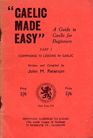 Gaelic Made easy - a Guide to: Paterson, John M
