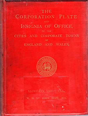 The Corporation Plate and Insignia of Office: Jewitt, Llewellyn &