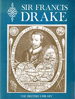 Drake, Sir Francis: An Exhibition to commemorate: Exhibition Catalogue