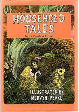 Household Tales: The Brothers Grimm