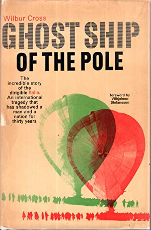 Ghost Ship of the Pole - the: Cross, Wilbur