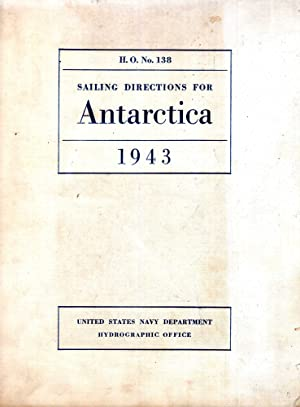 Sailing Directions for Antarctica including the off-lying: Various Contributors