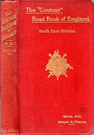 The Contour Road Book of England (south-eastern: Inglis, Harry R