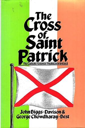 The Cross of Saint Patrick : The: John Biggs Davidson