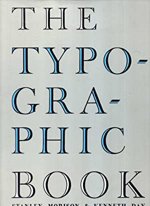 The Typographic Book 1450-1935, a study of: Morison, Stanley &