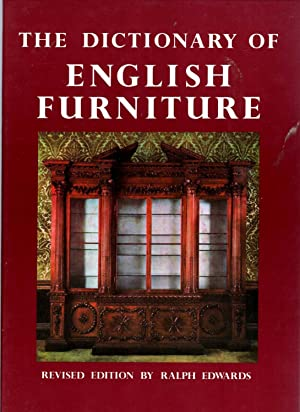 Dictionary of English Furniture from the late: Ralph Edwards &