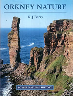 Orkney Nature (Poyser Natural History): Berry, R J