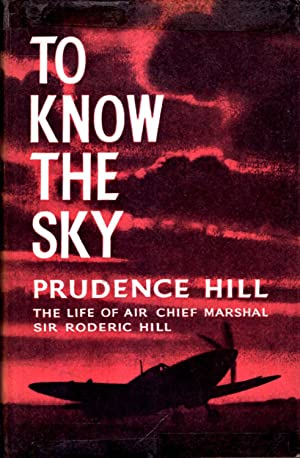 To Know the Sky, the life of: Hill, Prudence