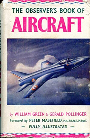 The Observer's Book of Aircraft 1958 (Observer's: Green, William &