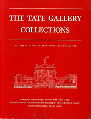 THE TATE GALLERY COLLECTIONS British Painting Modern: Bowness, Alan (Director)