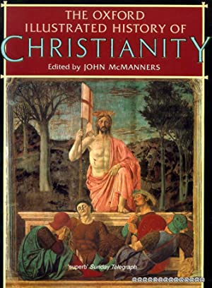 THE OXFORD ILLUSTRATED HISTORY OF CHRISTIANITY: McManners, John (editor)
