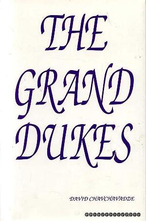 THE GRAND DUKES: Chavchavadze, David