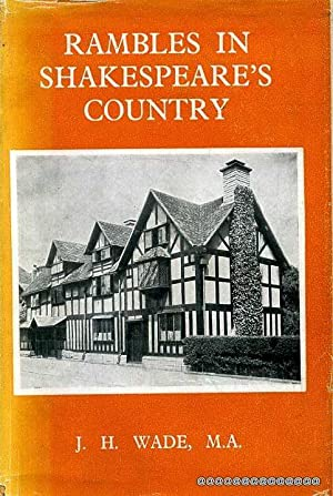RAMBLES IN SHAKESPEARE'S COUNTRY: Wade, J H