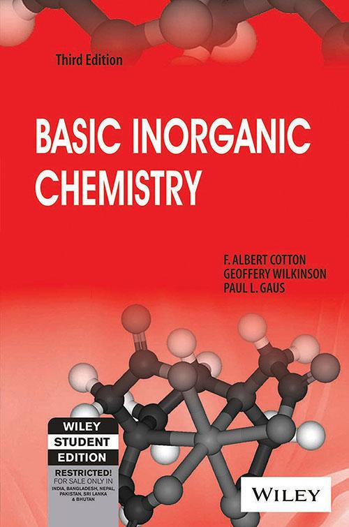 basic inorganic chemistry by cotton f albert wilkinson geoffrey basic inorganic chemistry by cotton f albert wilkinson geoffrey gaus paul l abebooks