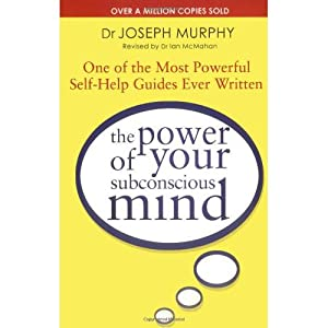 The Power of your Subconscious Mind (EDN: Dr. Joseph Murphy