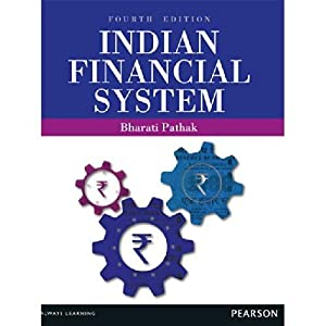 The Indian Financial System (EDN 4): Pathak