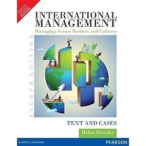 International Management: Managing Across Borders And Cultures: Deresky