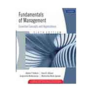 Fundamentals Of Management: Essential Concepts And Applications: Robbins