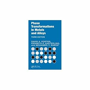 Phase Transformations in Metals and Alloys (EDN: Mohamed Y. Sherif,K.E.