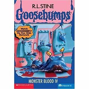 Monster Blood - IV (Goosebumps - 62): R.L. Stine