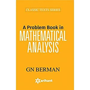 A Problem Book In Mathematical Analysis (EDN: G N Berman