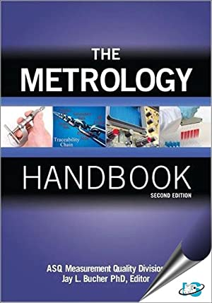 The Metrology Handbook (EDN 2): ASQ Measurement Quality