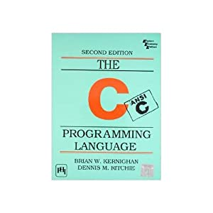 The C Programming Language (EDN 2): Dennis M. Ritchie,Brian