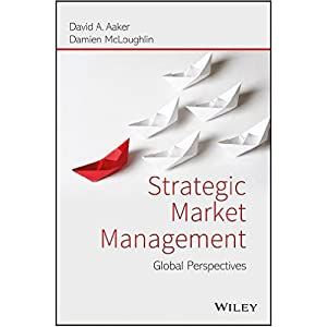 Strategic Market Management: Global Perspect (EDN 1): David A. Aaker,