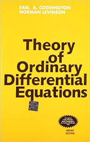 Theory Of Ordinary Differential Equations (EDN 1): Earl A. Coddington,