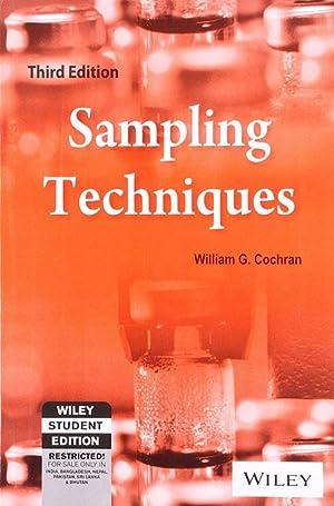 Sampling Techniques, (EDN 3): William G. Cochran