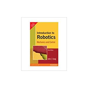 Introduction To Robotics: Mechanics And Control (EDN: John J. Craig