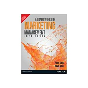 Framework for Marketing Management (EDN 5): Kevin Lane Keller,Marian