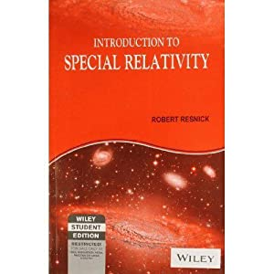 Introduction to Special Relativity (EDN 1): Robert Resnick,Robert E.