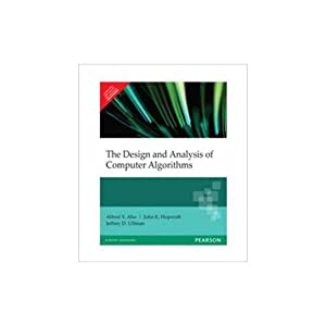 The Design And Analysis Of Computer Algorithms: Alfred V. Aho,