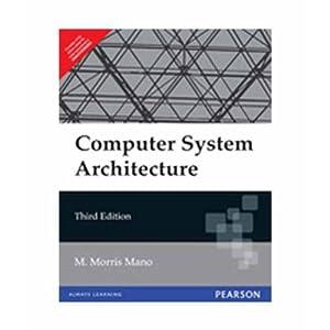 Computer System Architecture (EDN 3): M. Morris Mano
